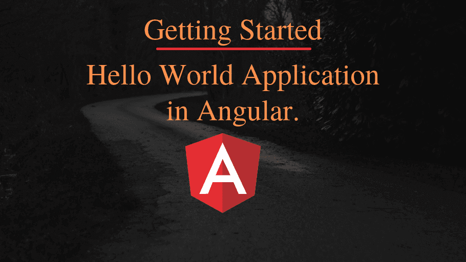 Creating a hello world application in angular 8