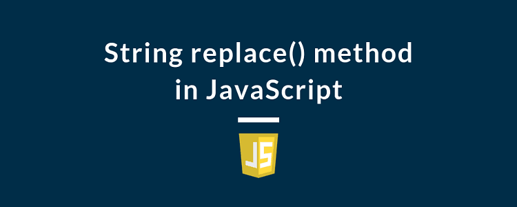 String replace() method in JavaScript