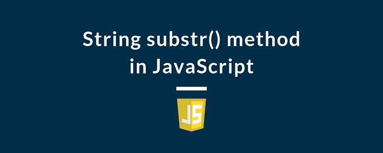 String substr() method in JavaScript