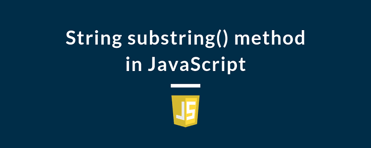 String substring() method in JavaScript