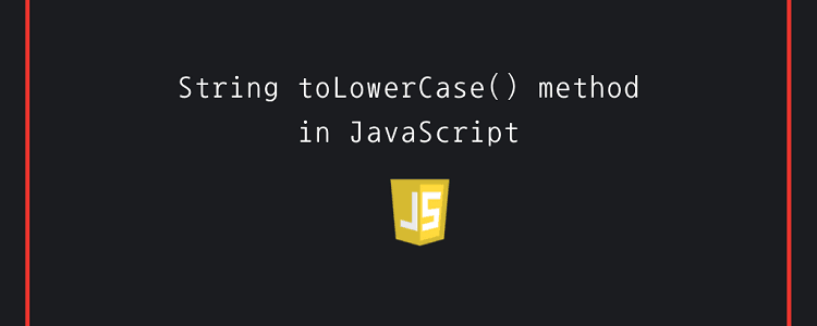 String toLowerCase() method in JavaScript