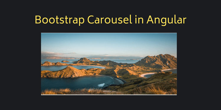 Bootstrap Carousel in Angular