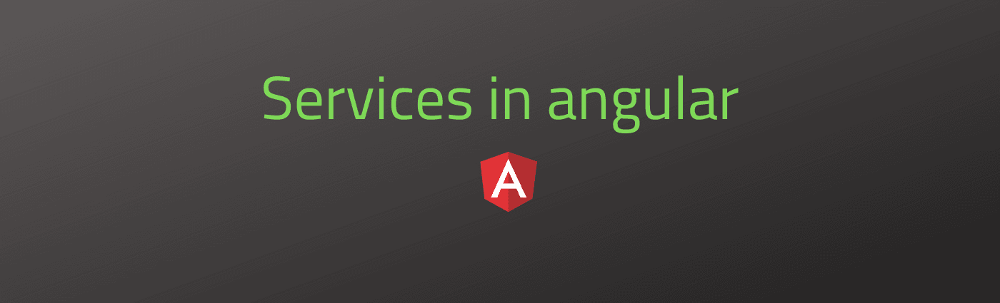 Services in Angular