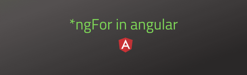 *ngFor in angular