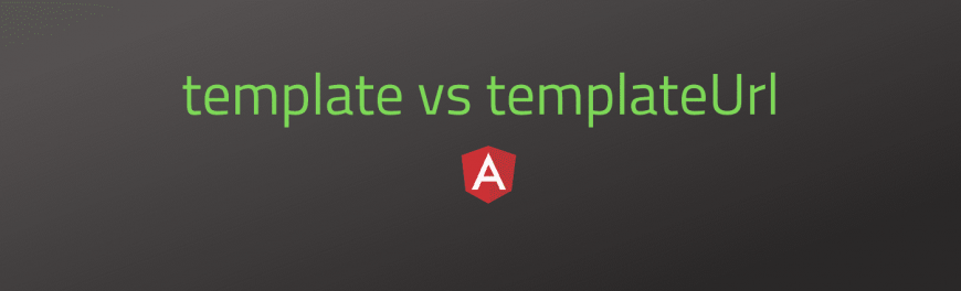 template vs templateUrl