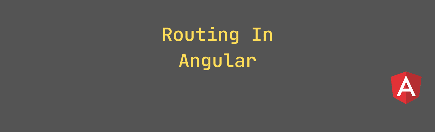 Routing in Angular